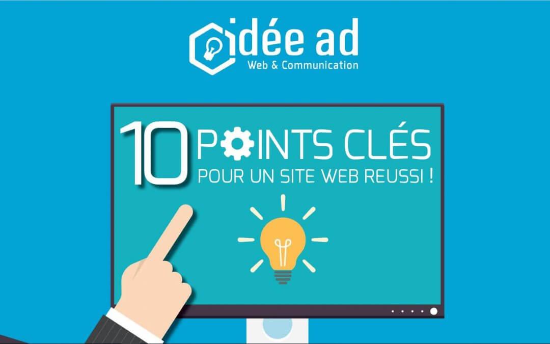 Les 10 points clés pour un site web réussi !