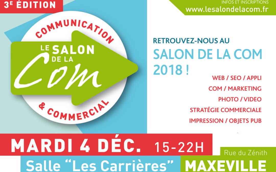 Idée Ad participe au Salon de la Com 2018 à Maxéville !