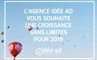 L'Agence de communication Idée Ad vous présente ses meilleurs vœux pour 2019 !