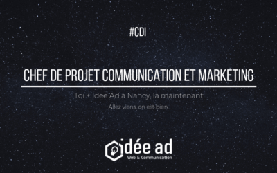Idée Ad recrute un(e) Chef de projet communication et marketing